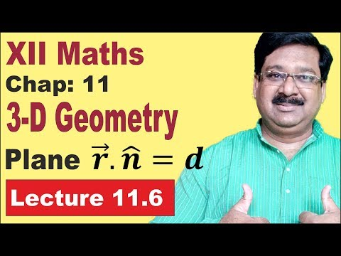 NCERT XII Maths Chap-11.6 | Plane in 3D | Plane | Plane 3D | 3D Geometry |
