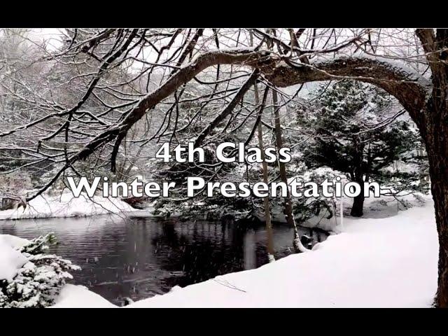 4th Class Winter Presentation