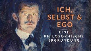 Ich, Selbst und Ego. Eine philosophische Ergründung.