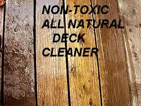 All Natural Non Toxic Deck Cleaner Home Remedy White
