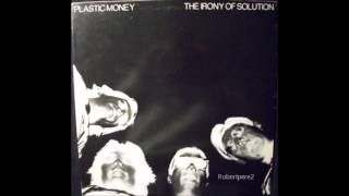 Plastic Money - dark century (The irony of solution) 1984