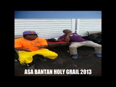 Asa Bantan, Holy Grail, (bouyon 2013)