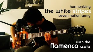 harmonizing THE WHITE STRIPES with the FLAMENCO scale!!