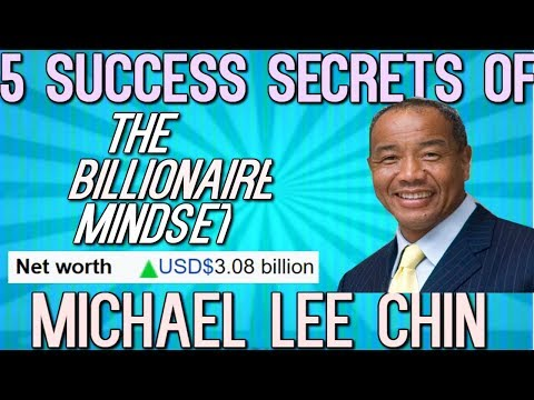 How Did Michael LeeChin Became So Rich & Successful?