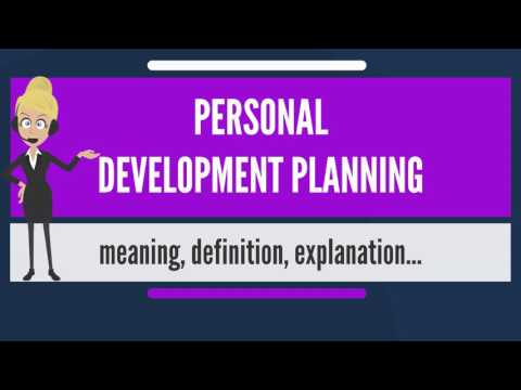 what-is-personal-development-planning?-what-does-personal-development-planning-mean?