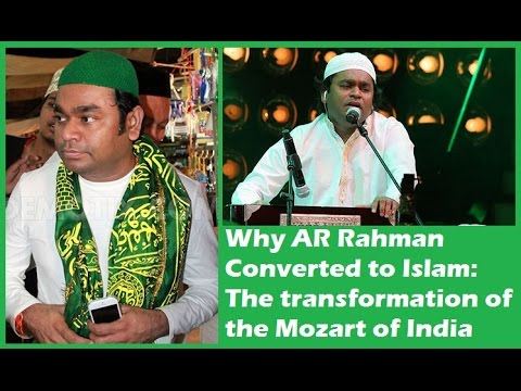 Why A.R. Rahman Converted to Islam: The transformation of the Mozart of India