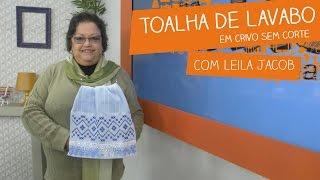 Toalha de Lavabo em Crivo sem Corte com Leila Jacob