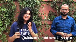 RJ Dhvanit   Aditi Raval   Tree Idiot   My Baby Tree