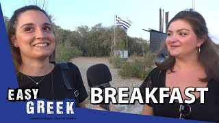 What Greeks eat for breakfast | Easy Greek 39