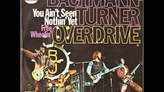Bachmann Turner Overdrive - You Ain