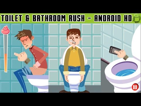 Toilet & Bathroom Rush - Gameplay Android HD / HQ Audio (Android Games HD)