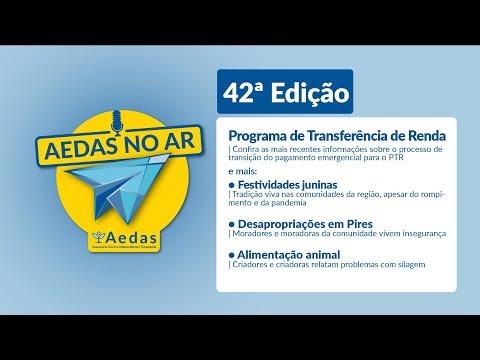 Aedas no Ar #42 aborda transição entre pagamento emergencial e o Programa de Transferência de Renda