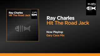 Ray Charles - Hit the Road Jack (Gary Caos Mix)