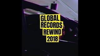 Global Records Rewind 2018