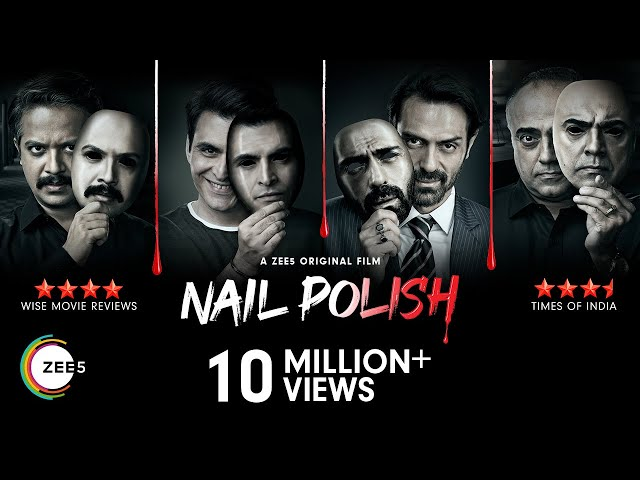 Nail Polish | Official Trailer | Arjun Rampal | A ZEE5 Original Film | Streaming Now on ZEE5