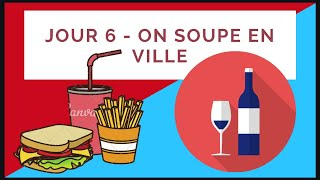 Jour 6 - On soupe en ville