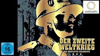 Der 2. Weltkrieg - Die komplette Geschichte in 30 Stunden: Die Anfänge
