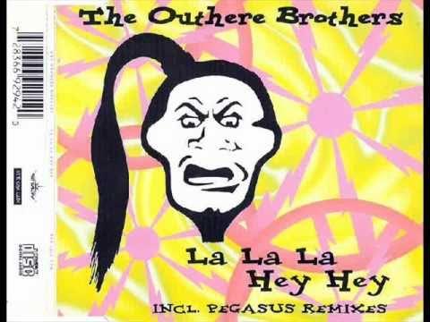 The Outhere Brothers - La La La Hey Hey