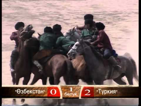 """Kok Boru"" Uzbekistan vs. Turkey and Kyrgyzstan vs. Mongolia. World Nomad games 2014"