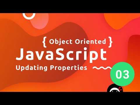 Object Oriented JavaScript Tutorial #3 - Updating Properties thumbnail