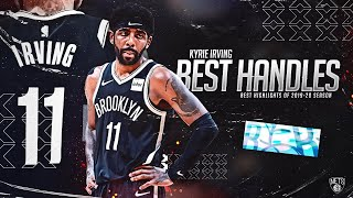 Kyrie Irving BEST Highlights of 2019-20 Season - GOAT HANDLES!