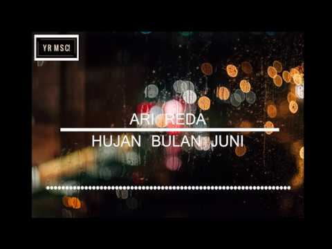 Hujan Bulan Juni - Ari Reda (Unofficial Video Lyric)