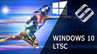 Windows 10 LTSC. Самая быстрая операционная система? 🚀🖥️