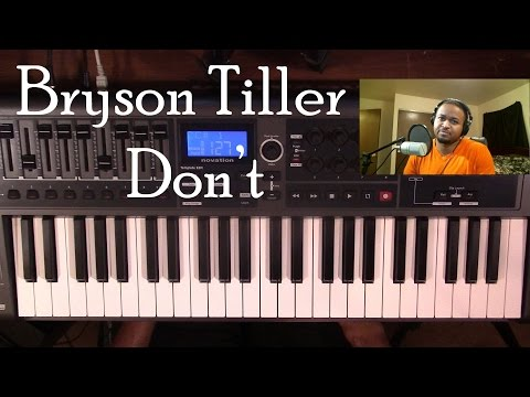 Piano Lesson | Bryson Tiller | Don't