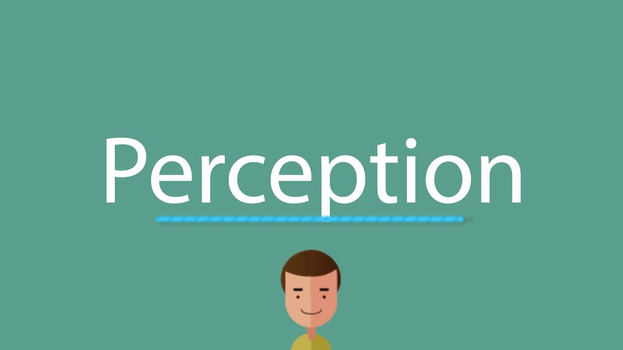 Perception pronunciation