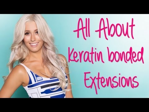 All About: Keratin Bonded Hair Extensions