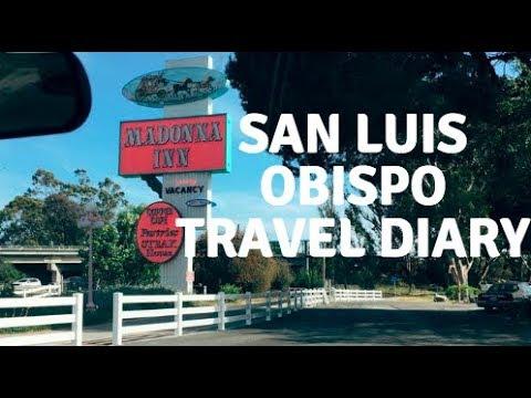 San Luis Obispo, California | Travel Diary