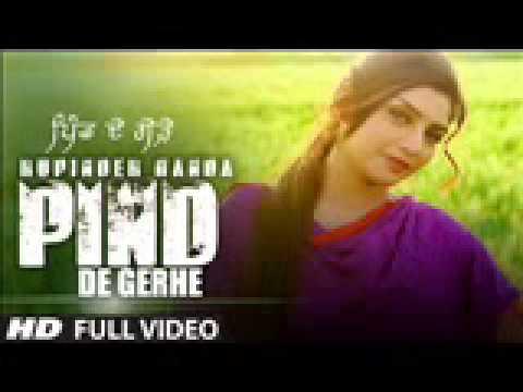 Rupinder Handa PIND DE GERHE Full Song Desi Crew New Punjabi V