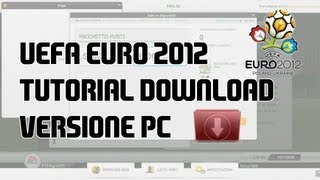 EA SPORTS UEFA EURO 2012™  - Tutorial acquisto e download digitale - PC