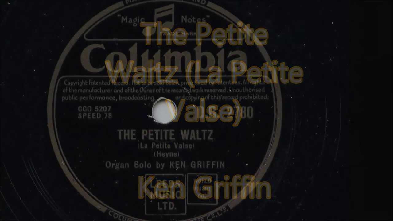 Ken Griffin 'The Petite Waltz (La Petite Valse)' 78 rpm