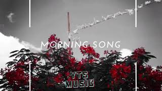 Morning Song - Yts Music