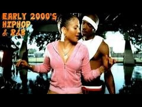 EARLY 2000's HIP HOP AND R&B SONGS