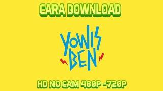 Gambar cover Cara Download Film Yo Wis Ben (HD) No Cam Full Movie