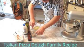 Italian Pizza Dough Recipe - Family Secret Recipe