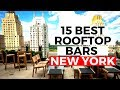 BEST ROOFTOP BARS IN NEW YORK | 15 ROOFTOPS THAT MADE THE LIST FOR 2018
