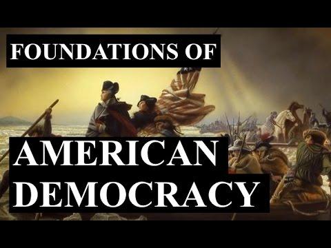 Foundations of American Democracy (Full Version)