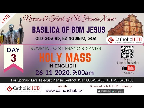 Novena to St Francis Xavier | English Mass | Day -3 Basilica of Bom Jesus, Old Goa | 26-11-2020