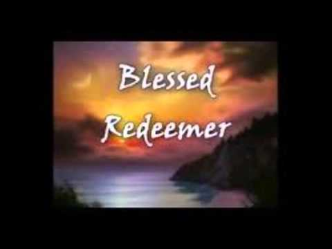 Blessed Redeemer (Up Calvary's Mountain) -Trio