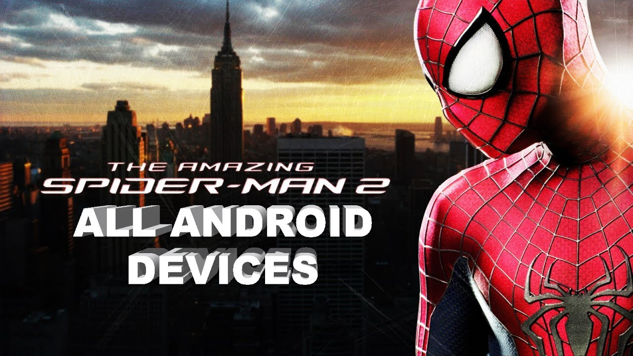 🎮how to install the amazing spider man 2 all android devices