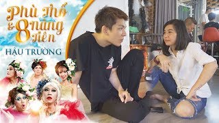 Hậu trường Liveshow Hoài Linh 2019 - Phù Thổ và 8 nàng tiên cực hài (P1)