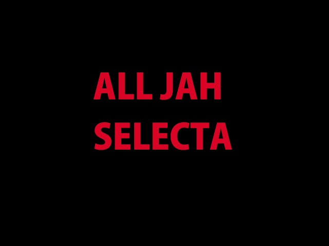 All Jah Selecta by Shane O'Sullivan