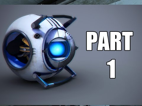 Let's Play Portal 2 - Part 1 (Gameplay & Commentary)