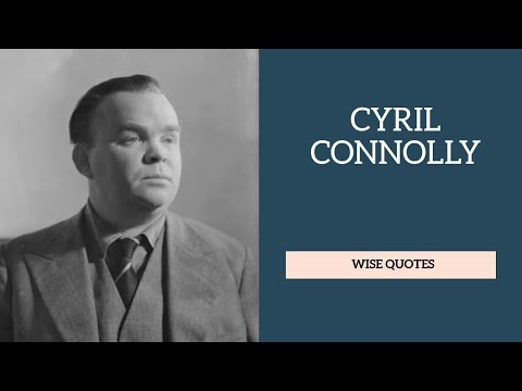 Cyril Connolly Sayings Quotes | Positive Thinking and Wise Quotes Platter| Motivation | Inspiration