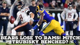 Chicago Bears LOSE To Los Angeles Rams 17-7! Mitch Trubisky Benched?