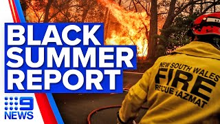 Black Summer Royal Commission report released | 9 News Australia