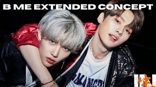 Stray Kids - B Me EXTENDED CONCEPT